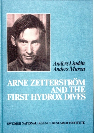 Anders Zetterström and the first hydrox dives by Anders Lindén and Anders Muren. Published by the Swedish National Defence Research Insitute 1985.
