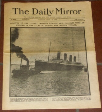 Original edition of THE DAILY MIRROR dated Tuesday April 16, 1912.