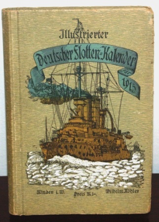 WWI illustrated German Naval Fleet yearbook. 312 pages.
