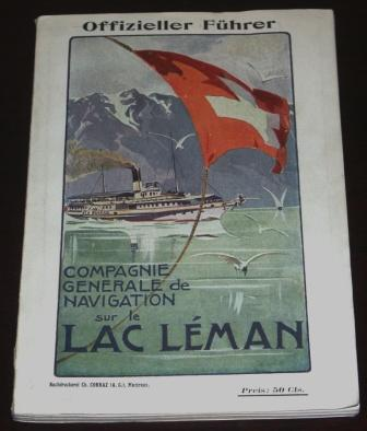 "Late 19th/early 20th century Swiss travel guide published by the shipping company ""Compagnie Generale de Navigation"". 94 pages."