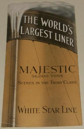 White Star Liner MAJESTIC, the world's largest liner. Folded leaflet depicting scenes in the third class. Early 20th century.