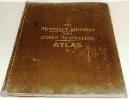 The Merchant Shipper's Ocean Traveller's Atlas