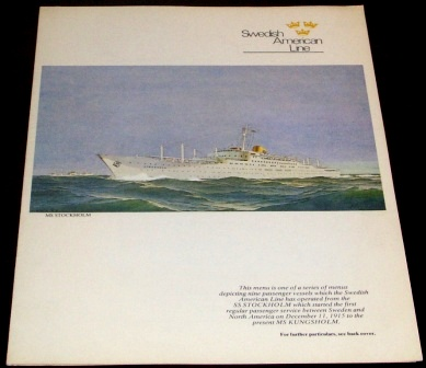 Second Tuesday (crossing the date line) April 1, 1975 dinner menu from the passenger liner M/S Kungsholm (Swedish American Line). Front page depicting the M/S Stockholm, built in Gothenburg 1948 and later involved in the collision with the Andrea Doria.