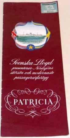 """Svenska Lloyd presenterar Nordsjöns största och modernaste passagerarfartyg PATRICIA."" Brochure presenting Swedish Lloyds passenger ferry PATRICIA, the largest vessel sailing the North Sea."